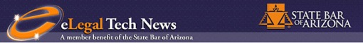 State Bar of Arizona eLegal Technology Newsletter