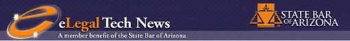 State Bar of Arizona eLegal Technology Newsletter