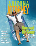 Arizona Attorney covers attorney burnout, July 2001