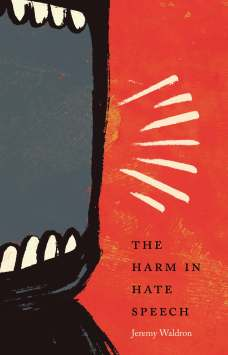 Harm in Hate Speech book cover Jeremy Waldron