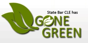 State Bar goes green, paperless, no more printed CLE materials