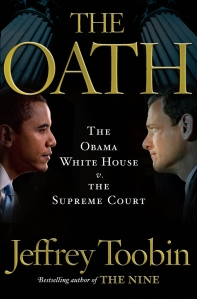 Jeffrey Toobin book The Oath