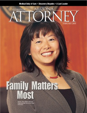Hon. Rosa Mroz, in the February 2005 Arizona Attorney Magazine