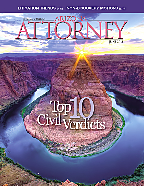 Arizona Attorney Magazine June 2013