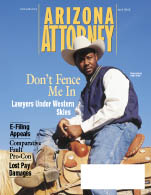 Our April 2002 cover of Arizona Attorney Magazine explored lawyers as that most western of American heroes. Is it time to heroicize practice areas?