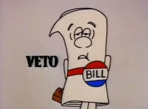 I'm just a bill veto