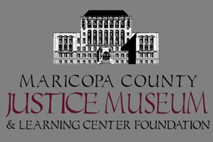 Maricopa County Justice Museum and Learning Center Foundation logo