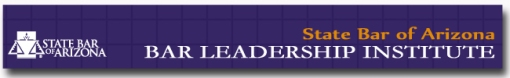 State Bar of Arizona Bar Leadership Institute banner