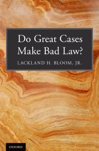 Do Great Cases Make Bad Law? book by Leland Bllom Jr. The great book that was our reviewer's launching-pad.