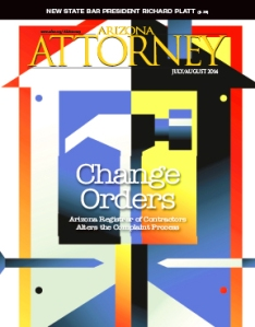 Our July/August 2014 cover story (and now a video): Changes to the complaint process at the Ariz. Registrar of Contractors