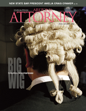 The July/August 2012 Arizona Attorney included our coverage of Justice Michael Ryan.
