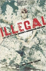 Illegal, by Terry Greene Sterling