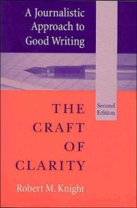 The Craft of Clarity by Robert Knight book cover