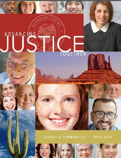 The number-1 goal of the Arizona courts is access to justice.