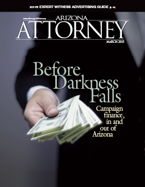Arizona Attorney Magazine, March 2015 Dark Money cover