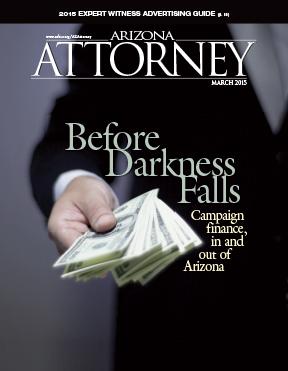 Arizona Attorney Magazine, March 2015 Dark Money cover