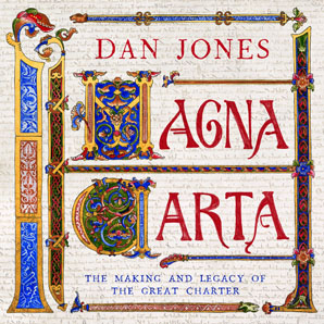 Reviewed in the June 2015 Arizona Attorney Magazine: Magna Carta by Dan Jones