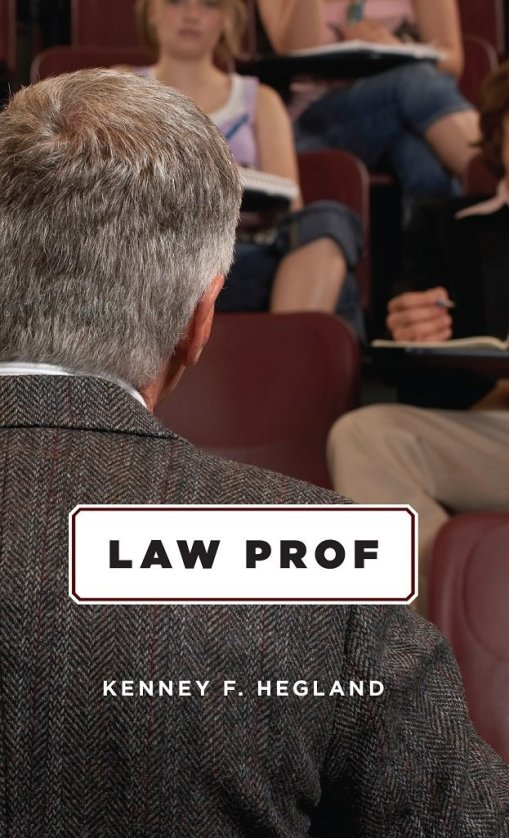 Law Prof by Kenney Hegland book cover