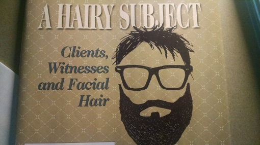 In the September issue of Arizona Attorney Magazine, we cover facial hair on witnesses. It's not just for hipsters, y'know.