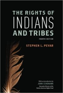 Stephen L Pevar Rights of Indians and Tribes book cover