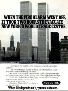 Everyone involved with the twin towers—even the asbestos industry—took pride in their participation in the building's construction.
