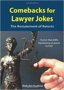 Comebacks for Lawyer Jokes by Malcolm Kushner book cover