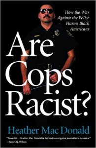 Heather Mac Donald book cover policing racism
