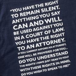 Miranda warning on T-shirt