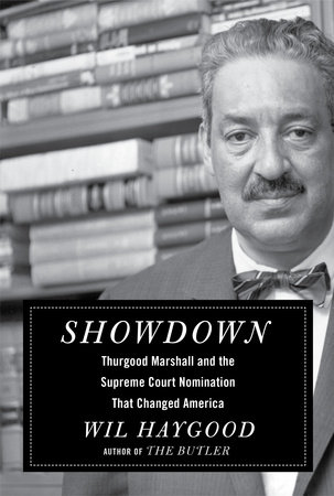 Showdown Thurgood Marshall book cover by Wil Haygood