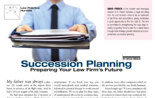 David French reaches out to readers on the difficult topic of succession planning in the October 2016 issue of Arizona Attorney Magazine.