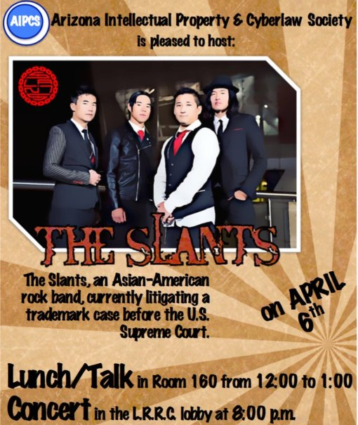 The Slants UA flier University of Arizona Law School