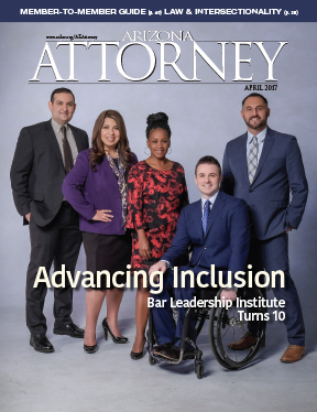 The April issue of Arizona Attorney Magazine covered the 10th anniversary of the Bar Leadership Institute and recounted its noteworthy history